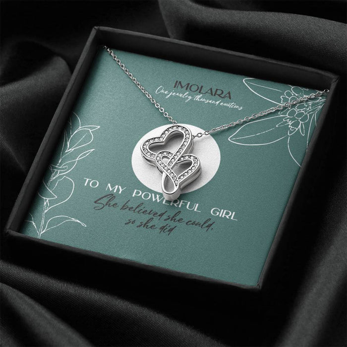 To My Powerful Girl - Doubel Hearts Necklace