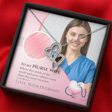 Load image into Gallery viewer, To My Nurse Wife - Gorgeous Double Hearts Necklace