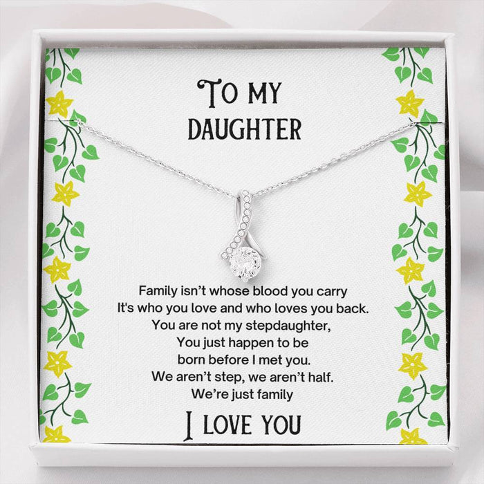 To My stepdaughter - We are family