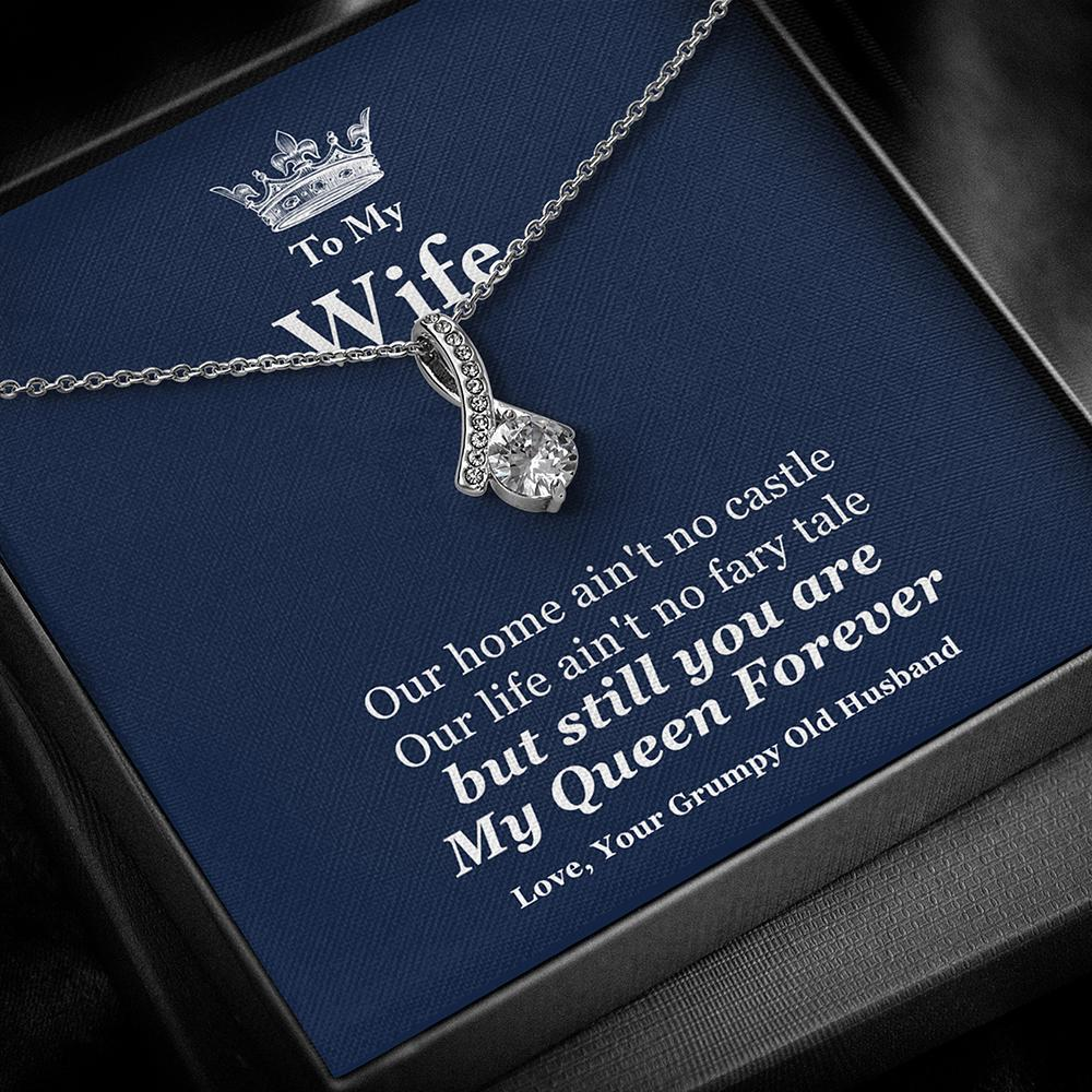 To My Wife - My Queen Forever- Necklace