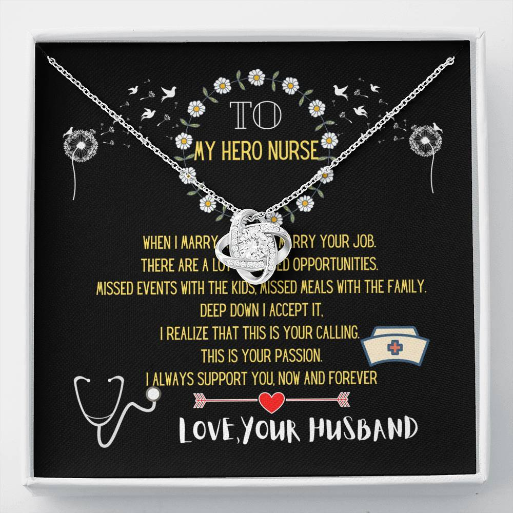 To my Hero Nurse - Love Knot Necklace