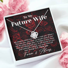 Load image into Gallery viewer, Dream Future Wife Valentine's Day Forever Love Necklace