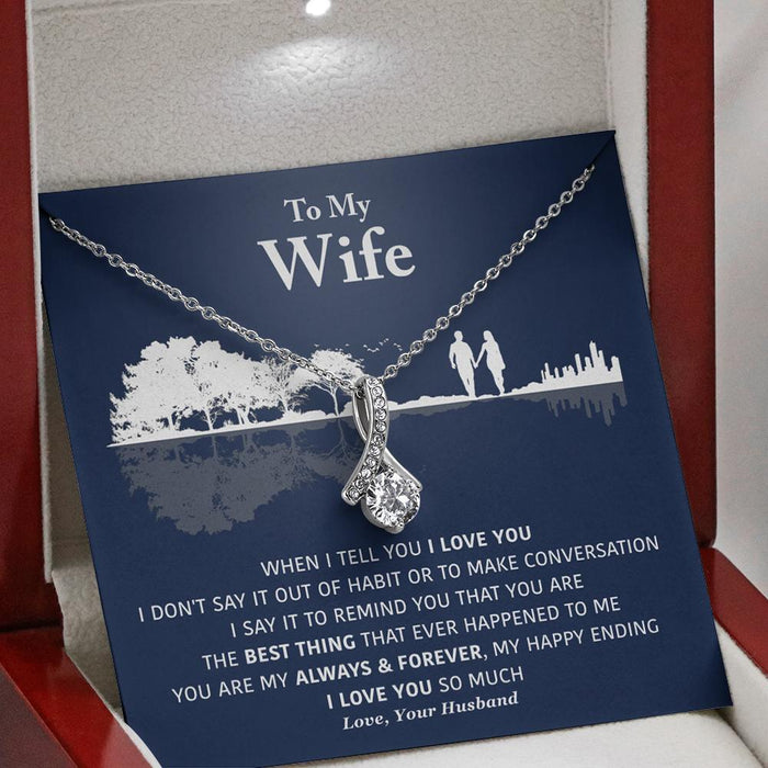 To My Wife - My Always & Forever - Necklace