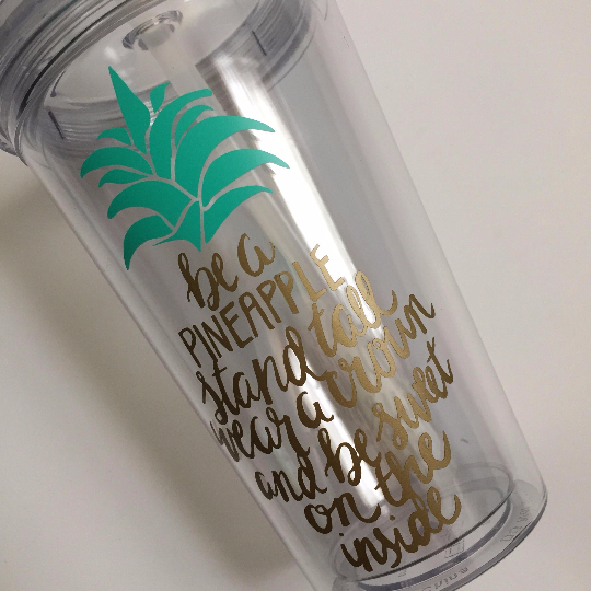e8eb61c005e Be a Pineapple Mantra Quote 16oz Double Walled Tumbler with Lid and Straw -  Pineapple To-Go Cup