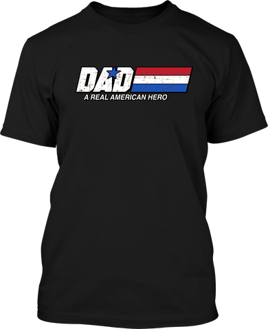 Dad A Real American Hero - Mens Patriotic Shirts