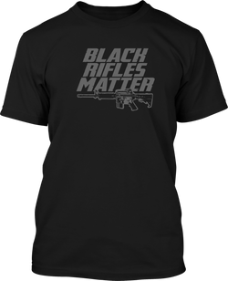 Black Rifles Matter - Mens Patriotic Shirts