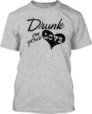 Drunk on your Love - Mens Tee