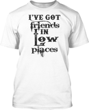 Friends in low places - Mens Tee