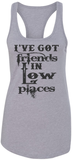 Friends in low places - Womens Tank