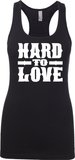 Hard To Love - Womens Tank