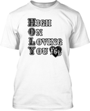 High on Loving you - Mens Tee