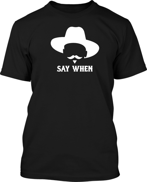 Say When (V2) - Mens Patriotic Shirts