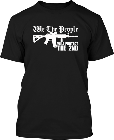 We The People Will Protect The 2ND - Mens Patriotic Shirts