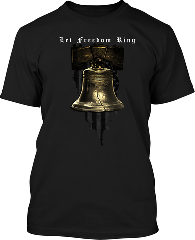 Let Freedom Ring - Mens Patriotic Shirts