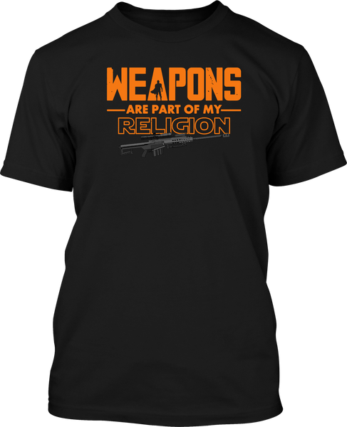 Weapons are part of my Religion - Mens Patriotic Shirts