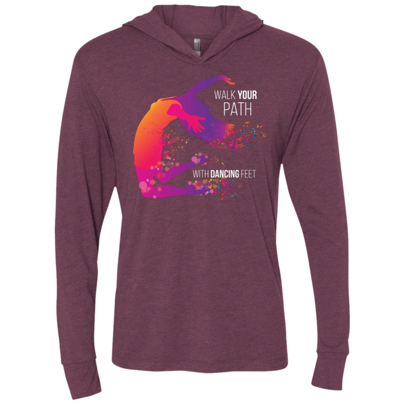 Walk Your Path with Dancing Feet Hooded T-Shirt