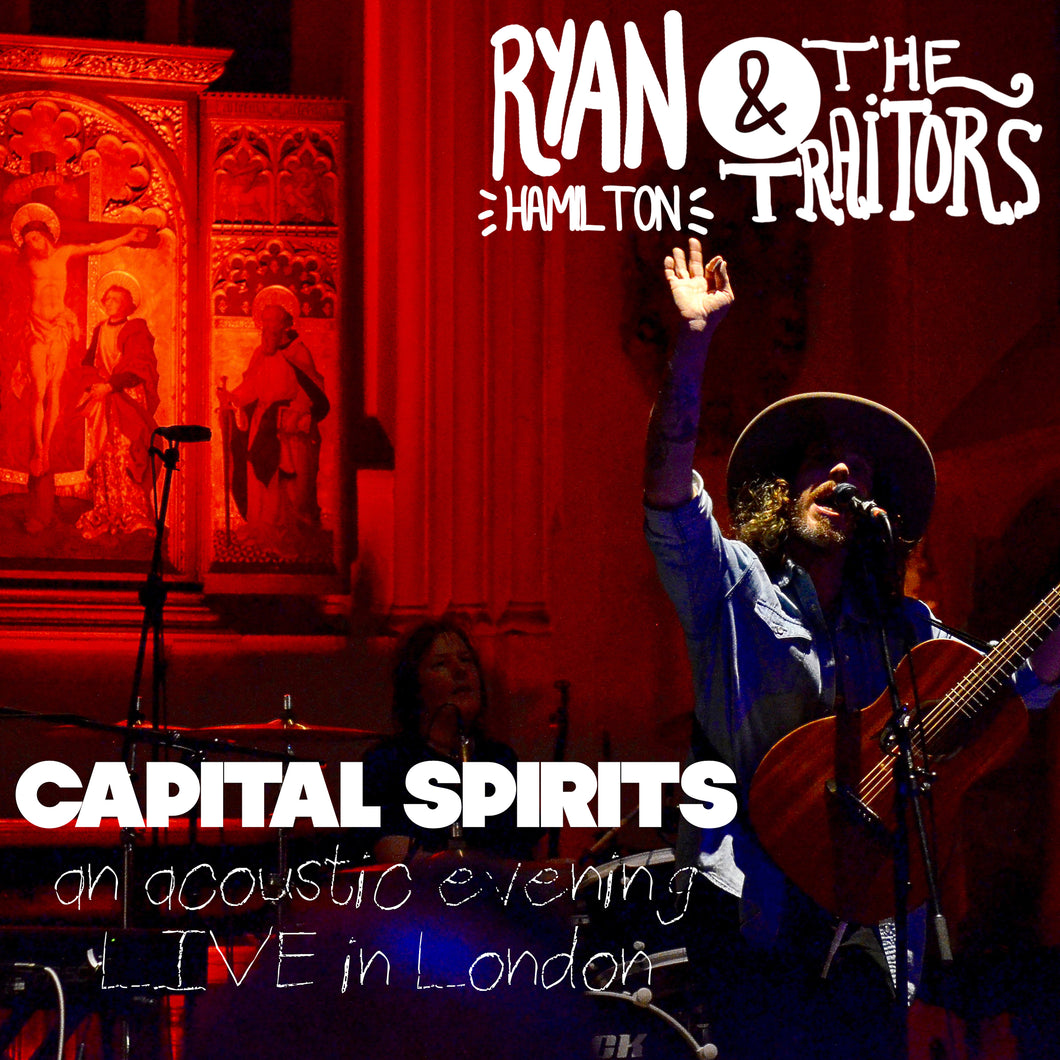 Capital Spirits (An Acoustic Evening LIVE in London) CD