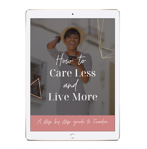 eBook: How to Care Less and Live More