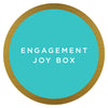 Engagement Joy Box $43