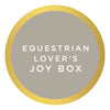 Equestrian Lover's Joy Box $80