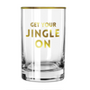 Low Ball Glass - Get Your Jingle On