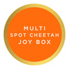 Multi Spot Cheetah Joy Box $130