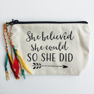 "Quote ""She Believed She Could"" Makeup Bag (Medium)"