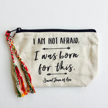 "Quote ""I Am Not Afraid"" Makeup Bag (Medium)"
