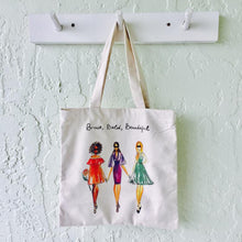 Brave, Bold, Beautiful Tote