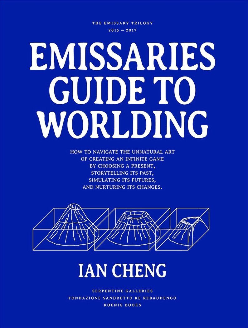 COMING SOON - IAN CHENG: EMISSARIES GUIDE TO WORLDING