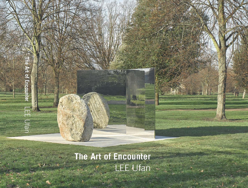 Lee Ufan: The Art of Encounter