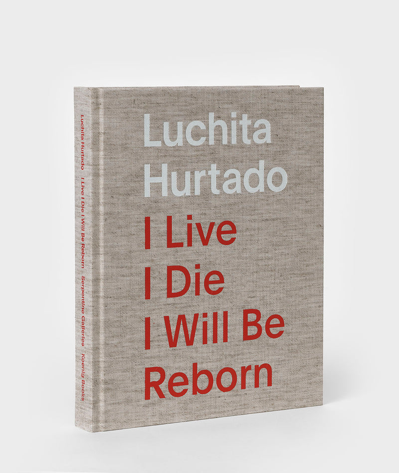 Luchita Hurtado: I Live, I Die, I Will Be Reborn