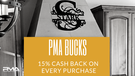 PMA Bucks | Cash Back Program | Precision Metal Art