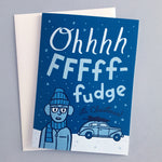 Oh Fudge Christmas cards by Rather Keen.