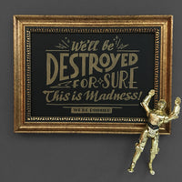 We'll Be Destroyed For Sure C-3PO quote art print by Rather Keen.