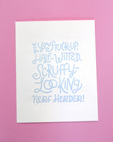 Princess Leia Quote - Letterpress Star Wars Poster - Scruffy Looking Nerf Herder