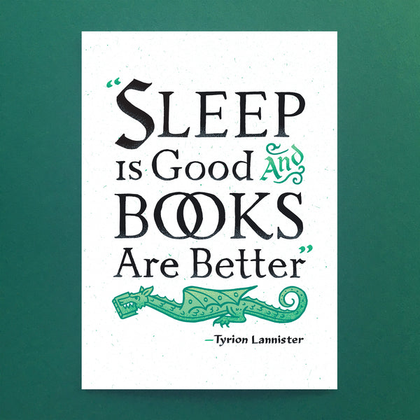 Sleep Is Good And Books Are Better - Game of Thrones Poster
