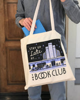 Stay Up Late at the Book Club tote bag
