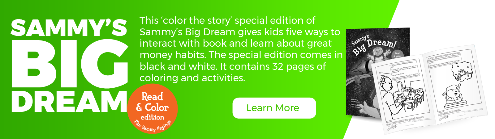 Sammy's Big Dream Read & Color Edition - Learn more