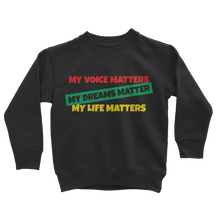 Load image into Gallery viewer, My Voice Matters Sweatshirt
