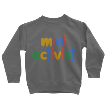 Load image into Gallery viewer, Mini Activist Sweatshirt