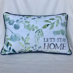 Let's Stay Home Accent Pillow