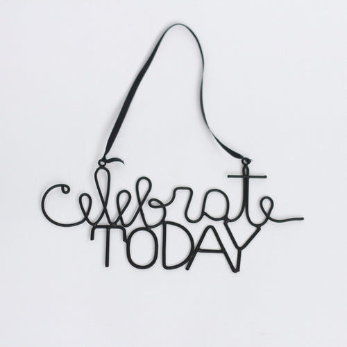 Celebrate Today wall art is great for any room in your house!