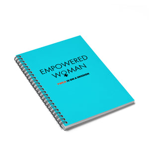 Empowered Woman Spiral Notebook - Ruled Line