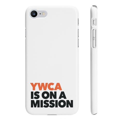 YWCA is on a Mission - Slim iPhone 7 Case