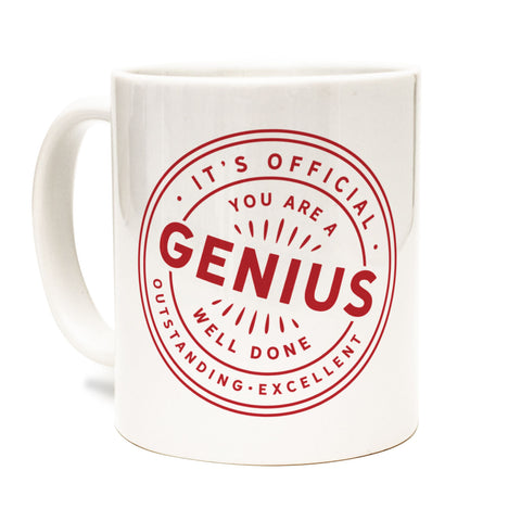 You Are A Genius Coffee / Tea Mug