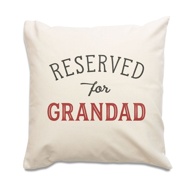 Reserved for Grandad Cushion Cover
