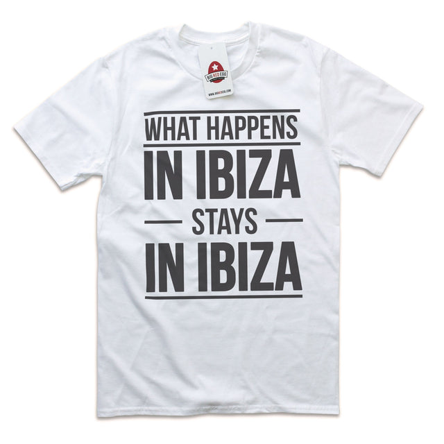 What Happens In Ibiza Stays In Ibiza T-Shirt