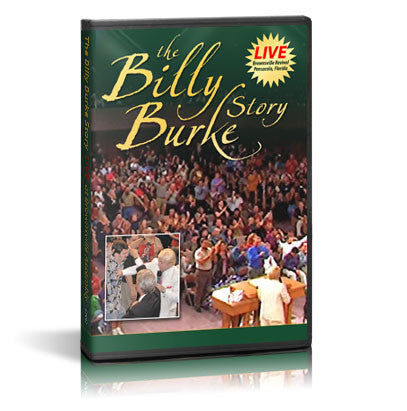 The Billy Burke Story - Billy Burke World Outreach