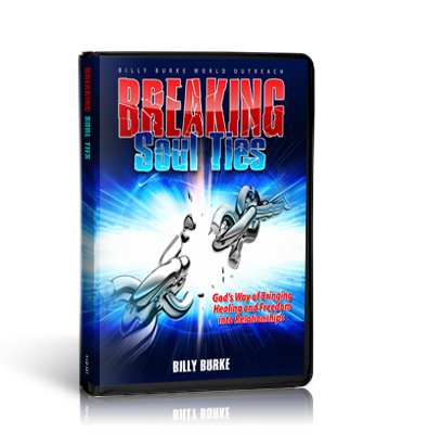 Breaking Soul Ties - 4 part series  (Mp3) - Billy Burke World Outreach